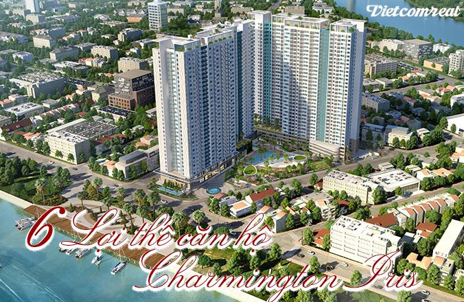 6 lợi thế của căn hộ charmington iris
